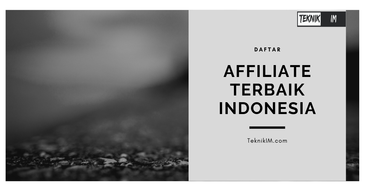 Daftar Affiliate Marketing Terbaik Indonesia