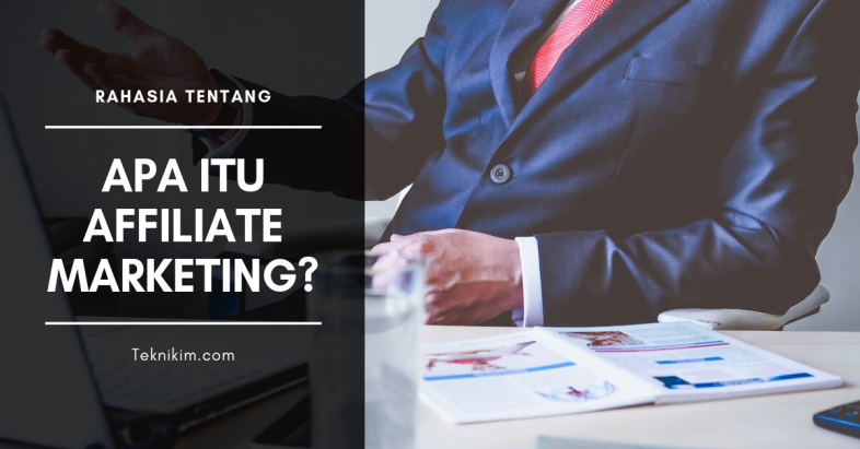 apa itu affiliate marketing